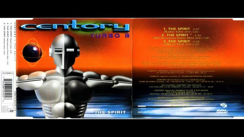 Centory feat. Turbo B. - The Spirit (CDM) (1995)