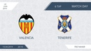AFL19. Spain. La Liga. Day 6. Valencia - Tenerife.