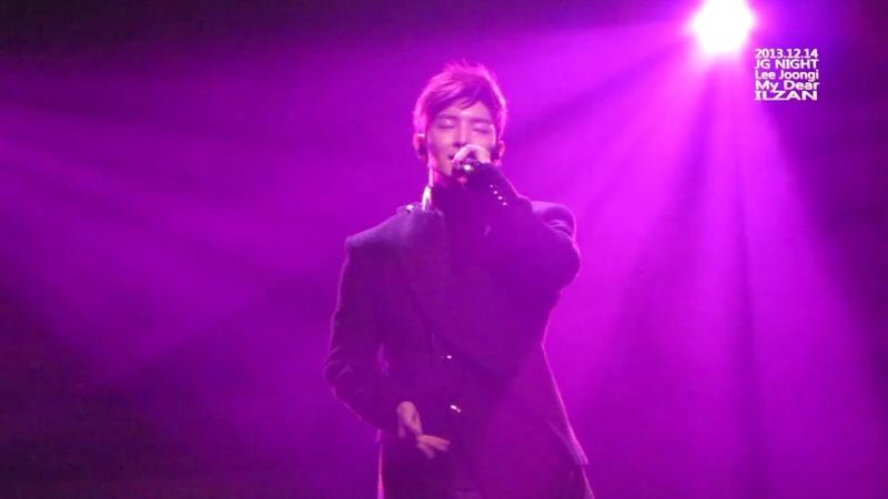 01. My Dear _ 이준기 Lee Joongi | 20131214 Lee Joongi Asia Tour JG NIGHT