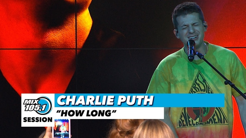 Charlie Puth How Long Mix 105 1 Mix Sessions