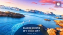Sandro Mireno - It's Your Day (Intro Mix)