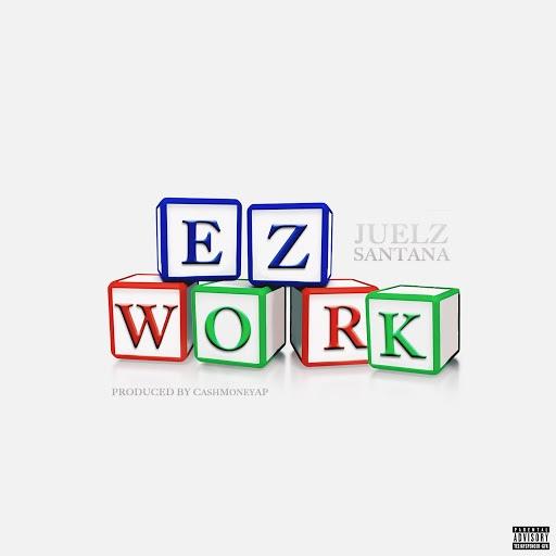 Juelz Santana альбом Ez Work