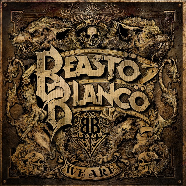 Beasto Blanco - We Are