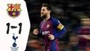 Fc Barcelona vs Tottenham 1–1 - All Goals Highlights - 2018 HD