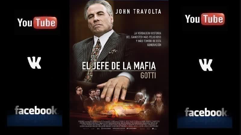 El jefe de la mafia Gotti Pelicula completa Español Latino