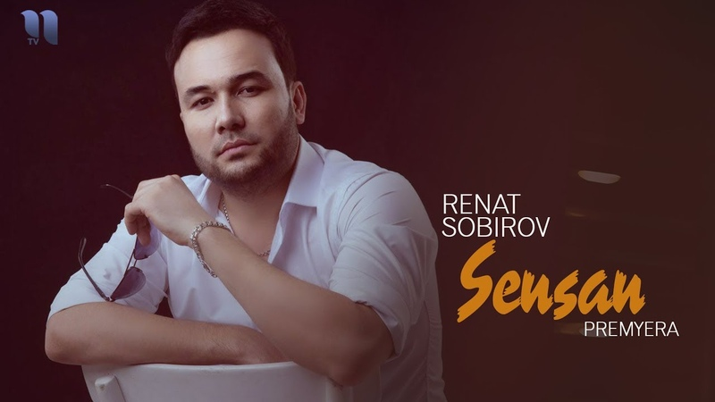 Renat Sobirov Sensan Ренат Собиров Сенсан music verison