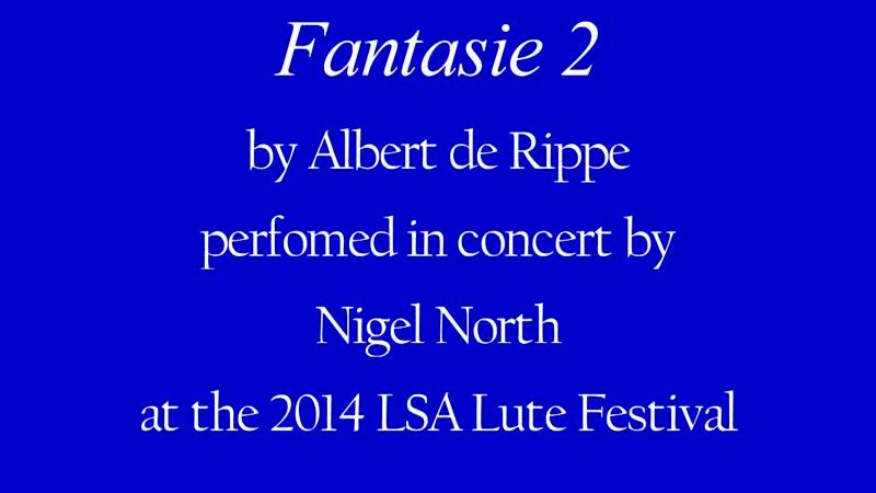 Albert de Rippe three pieces Nigel North lute