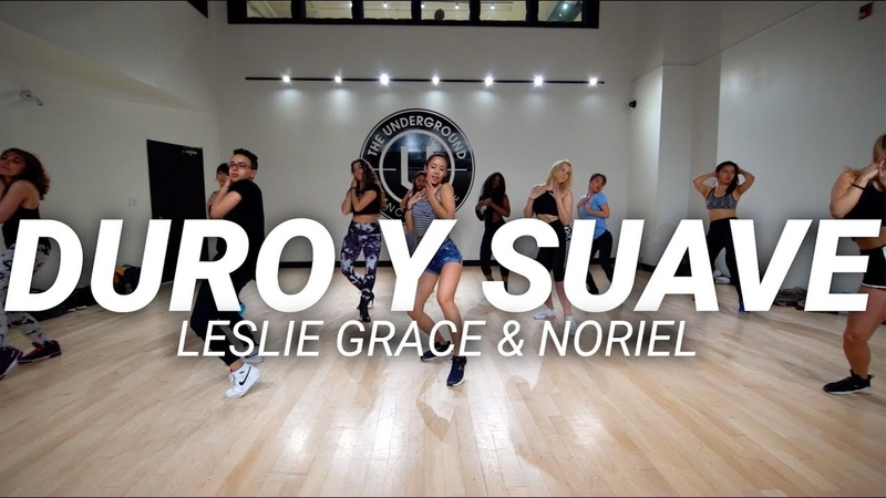 DURO Y SUAVE LESLIE GRACE STEF WILLIAMS REGGAETON CLASS