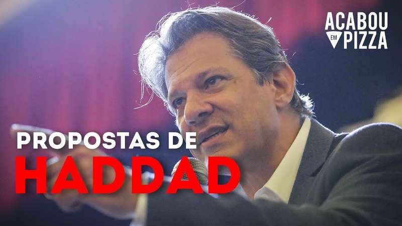 FERNANDO HADDAD - AS PROPOSTAS E PLANO DE GOVERNO Eleições2018