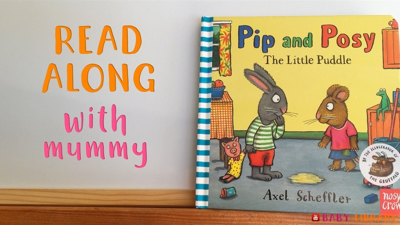 Pip Posy - The Little Puddle | READ ALONG with mummy | Baby Library