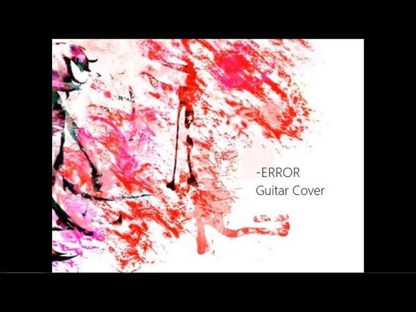 Vocaloid ERROR Acoustic guitar cover
