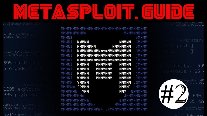 Metasploit Guide - 2 - Commands, Modules, Exploits And Payloads
