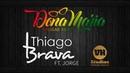 Thiago Brava Ft Jorge Dona Maria Reggae Remix Versão Vithor Hugo Studios