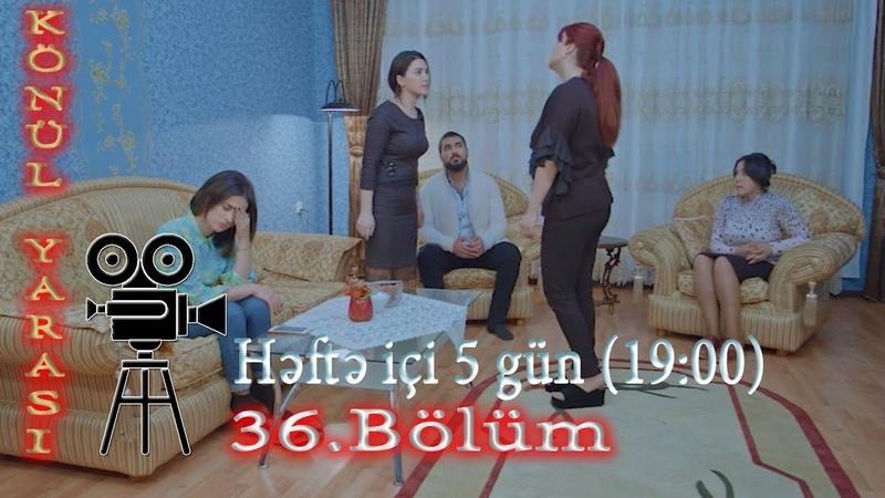 Könül Yarası (36-cı bölüm) - TAM HİSSƏ