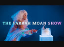 Наслаждаемся The Farrah Moan Show / The Mood Queen