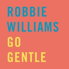 Robbie Williams альбом Go Gentle