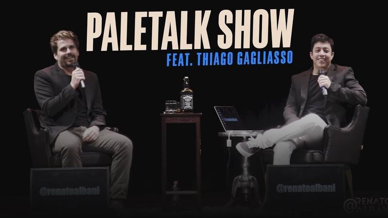 Renato Albani - PaleTalk Show feat. Thiago Gagliasso