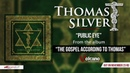 Thomas Silver - Public Eye [OFFICIAL AUDIO]