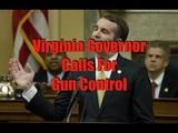 Virginia Governor Calls For Gun Control (Including Red Flag)