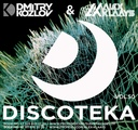 DJ DMITRY KOZLOV &amp DJ ALEX KLAAYS - DISCOTEKA vol.50 (CLUB HOUSE &amp BASSLINE)