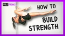 How to Build Strength on The Pole: Strength Moves to Add to Your Workouts