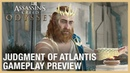 Assassin's Creed Odyssey: Judgment of Atlantis Gameplay Preview | Ubisoft [NA]