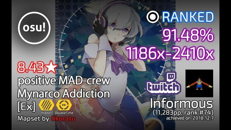 Informous丨91.48 1186x-2410x Pass丨positive MAD-crew - Mynarco Addiction [Ex] HDDT