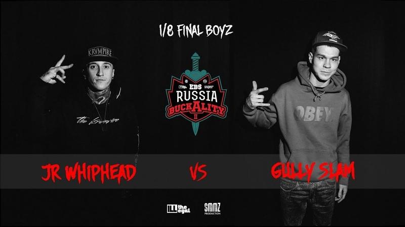 JR WHIPHEAD vs GULLY SLAM || 1/8 FINAL BOYZ || BUCKALITY 2