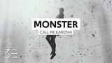 Call Me Karizma - Monster (Under My Bed) (Lyrics)