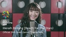 Meraih Bintang Reach for The Stars Official 18th Asian Games Theme Song by Jannine Weigel