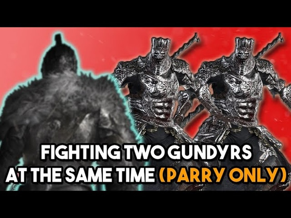 Two Gundyrs Murder Poor Parry Only Casul - Enemy Onslaught Mod - Dark Souls 3