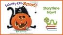 Scaredy Cat, Splat - By Rob Scotton Kids Books Read Aloud