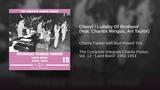 Cheryl Lullaby Of Birdland (feat. Charles Mingus, Art Taylor)