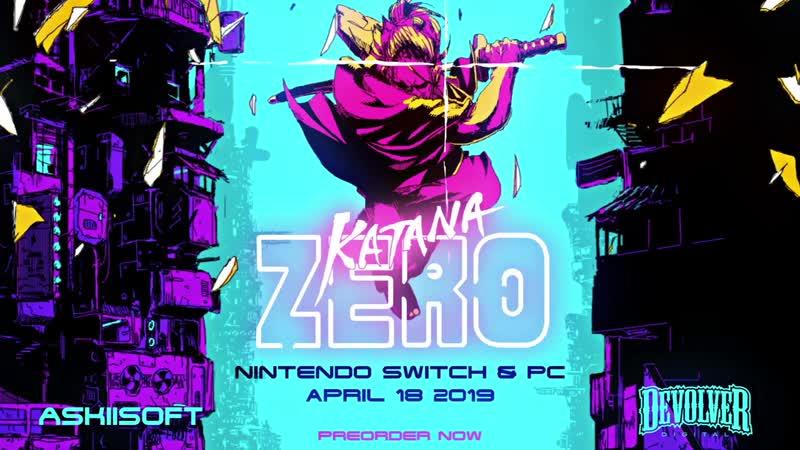Katana ZERO Release Date Trailer April 18