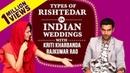 Types of Rishtedaars in Indian Weddings Ft Rajkummar Kriti Shaadi Mein Zaroor Aana