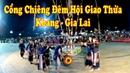 Múa Cồng Chiêng Tây Nguyên - Đêm Hội Giao Thừa Kbang Gia Lai 2019 || Mr Tran Vlog