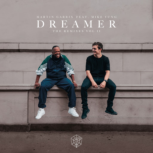 Martin Garrix альбом Dreamer (Remixes Vol. 2)