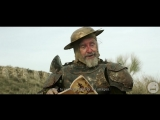 THE MAN WHO KILLED DON QUIXOTE Official Trailer (2018)