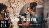COLLECTIF MEDZ BAZAR - Sevgidir Sevgi (Neset Ertas) Ao Vivo na Porta 253 - YouTube