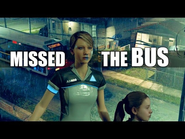"Detroit Become Human What Happens If"" Kara Alice Miss The Bus Stormy Night"