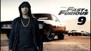 Eminem - Fast Furious 9 [ Soundtrack] ft.Yelawolf New2019
