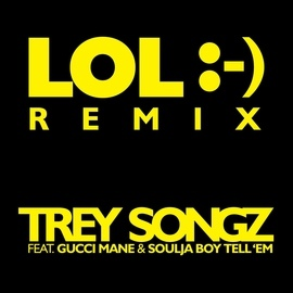 Trey Songz альбом LOL :-) (feat. Gucci Mane & Soulja Boy Tell 'Em)