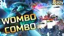 WOMBO COMBO - Ep. 85   ĐØŦȺ ƻ