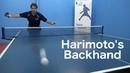 Harimoto's Backhand Table Tennis PingSkills