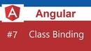 Angular 7 Tutorial - 7 - Class Binding