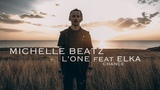 L'ONE feat. Ёлка - Шанс Choreography by Michelle Beatz
