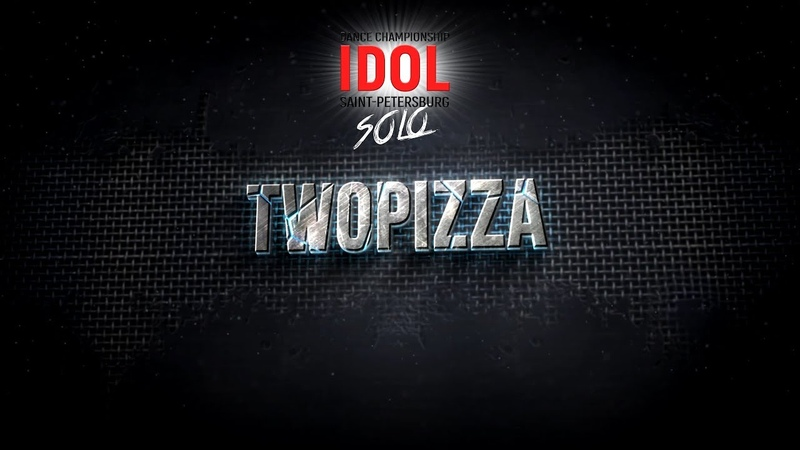 Twopizza - Choreo DUO/TRIO - IDOL DANCE