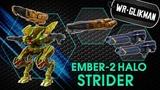 War Robots. Strider Ember 2 Halo. Самая Эффективная сборка Страйдера для Лиги Чемпионов.