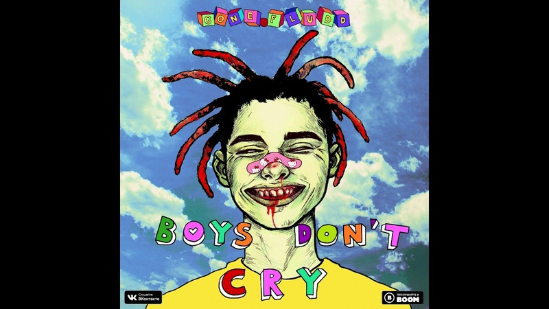 GONE.FLUDD — «BOYS DON'T CRY»