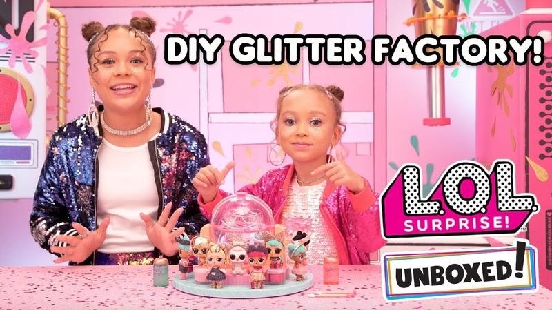 Unboxed! | LOL Surprise | DIY Glitter Factory: Glitter is Life | Season 4 Episode 1